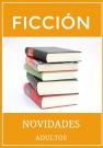 Novedades ficción adultos