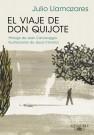 El viaje de don Quijote / Julio Llamazares