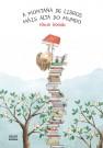 A montaña de libros máis alta do mundo / Rocio Bonilla ; Elvira Riveiro Tobio