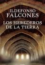 Los Herederos de la tierra / Ildefonso Falcones