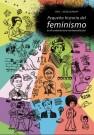Pequeña historia del feminismo : en el contexto euro-americano